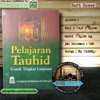Pelajaran Tauhid Untuk Tingkat Lanjutan - Darul Haq - Karmedia