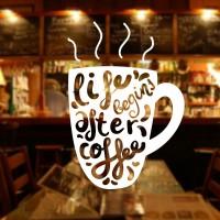 Cutting Sticker Life Begin Coffe Stiker Cafe Warung Kopi Rumah Makan