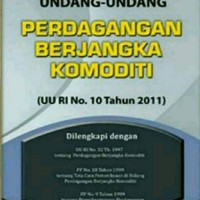 Harga Amandemen Undang Undang Perdagangan Berjangka Komoditi   WIKIPRICE INDONESIA