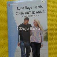 The Girl Nobody Wanted - Cinta untuk Anna by Lynn Raye Harris