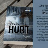 Novel It's Too Hurt