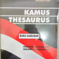 BUKU KAMUS THESAURUS-BRYAN HAIG.,MUSLIMIN JASIN an