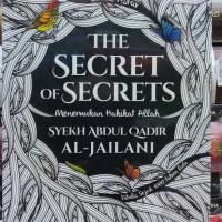 BUKU SIRRUR ASRAR THE SECRET OF SECRETS SYEKH ABDUL QADIR AL JAILANI