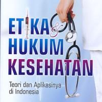 harga Buku Etika Hukum Kesehatan: Teori Dan Aplikasinya Di Indonesia Tokopedia.com