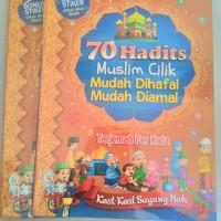 70 Hadits Muslim Cilik Mudah Dihafal Mudah Diamal (Terjemah per kata)