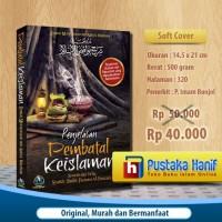 Buku Penjelasan Pembatal Keislaman - Syarah Syaikh Al Fauzan