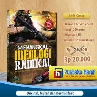 Buku Menangkal Ideologi Radikal - Sejarah Pemikiran Ekstrem