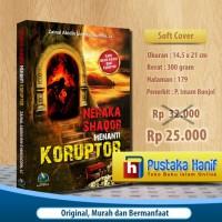 Buku Neraka Shaqor Menanti Koruptor - Bahaya Korupsi