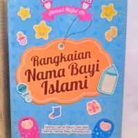 Rangkaian Nama Bayi Islami
