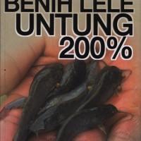 Bisnis Benih Lele Untung 200% - B. Prasetya W.