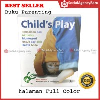 Child's Play: Montessori Games and Activities for Your Baby and Toddle