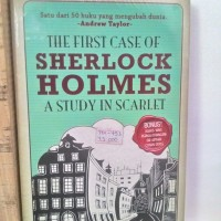 The First Case Of Sherlock Holmes A study In Scarlet
