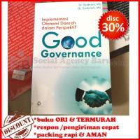 Implementasi Otonomi Daerah dalam Perspektif Good Governance