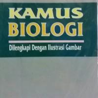 Kamus Biologi dilengkapi dengan ilustrasi gambar by Christian Tarigan