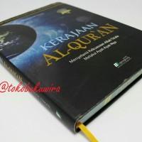 Kerajaan Al-Quran, Menjelajah Kedalaman Surah Al-Mulk (Al-Mahira, HC)