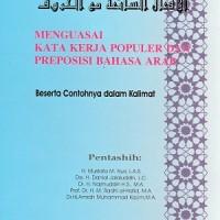 MENGUASAI KATA KERJA POPULER DAN PREPOSISI BAHASA ARAB / AZHAR ARSYAD