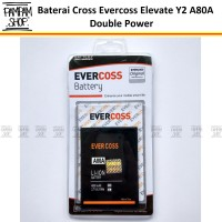 Baterai Cross Evercoss Elevate Y2 A80a Original Double Power| A80 A