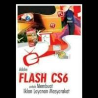 Adobe Flash CS6 Untuk Membuat Iklan Layanan Masyarakat