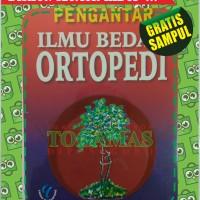 PENGANTAR ILMU BEDAH ORTOPEDI (COVER COKLAT) [CD]
