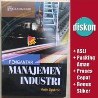 Pengantar Manajemen Industri - Amin Syukron Berkualitas