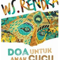 Buku Puisi Sastra W.S Rendra - Doa Untuk Anak Cucu