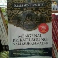 MENGENAL PRIBADI AGUNG NABI MUHAMMAD saw / buku islam sunnah