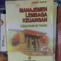 Manajemen Lembaga Keuangan by Dahlan Siamat