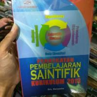 Pendekatan Pembelajaran Saintifik Kurikulum 2013 - Drs. Daryanto