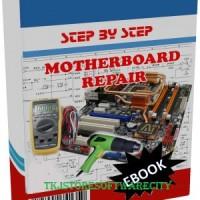 Tutorial Step By Step Memperbaiki Motherboard PC Komputer