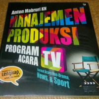 Anton Mabruri KN - Manajemen Produksi Program Acara TV: Format Acara