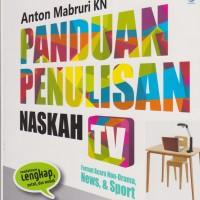 Panduan Penulisan Naskah TV Format Acara Non-Drama, News &Sport