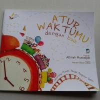 Buku Anak Atur Waktumu Dengan Baik