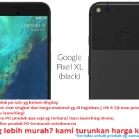 GOOGLE PIXEL XL 32GB BLACK - ORIGINAL - BNIB termurah