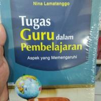Tugas Guru dalam Pembelajaran - Hamzah B. Uno