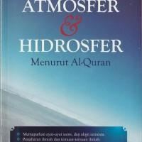 Atmosfer & hidrosfer menurut Al-Quran
