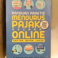 Panduan Praktis Mengurus Pajak Secara Online