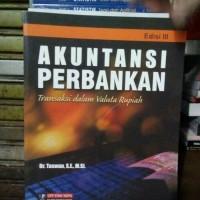 Akuntansi Perbankan Transaksi Dalam Valuta Rupiah Edisi III