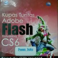 Buku Kupas Tuntas Adobe Flash Professional CS6