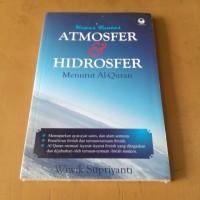 Kupas Tuntas Atmosfer dan Hidrosfer Menurut Al-Quran