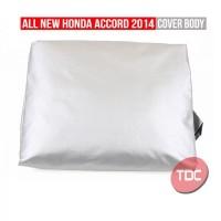HONDA ACCORD 2014 COVER BODY / TUTUP MOBIL