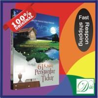 61 Kisah Pengantar Tidur (Buku Cerita Anak; Kisah Islam)