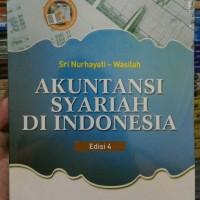 Akuntansi Syariah di Indonesia edisi 4 by Sri Nurhayati /hvs