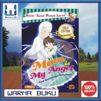 Buku Cerita/ Novel Anak KKPK Mom Is My Angel NEW
