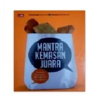 Mantra Kemasan Juara Oleh Nanang Wahyudi & Sonny Satriyono