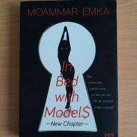 Buku In Bed with Model$: New Chapter karya Moammar Emka