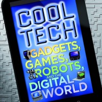 Cool Tech: Gadgets, Games, Robots, and the... (DK Publishing) [eBook]