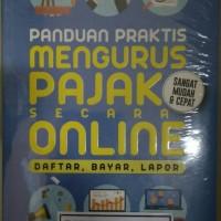BUKU PANDUAN PRAKTIS MENGURUS PAJAK SECARA ONLINE r3