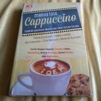 Marketing Cappuccino : Campur & Racik Marketing Anda Sesuai Selera