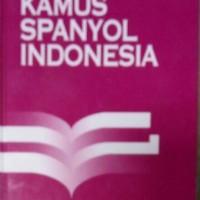 Buku Kamus Bahasa Spanyol Indonesia/ Milagros Guindel/ Gramedia