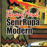 Buku Aliran-Aliran Dalam Seni Rupa : Benang Merah Seni Rupa Modern